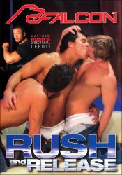 Rush and Release, Falcon Studios